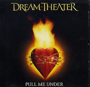 Pull Me Under - Image: Cover of the single Pull me under from Dream Theater