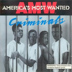 America's Most Wanted (group) - Image: Criminals AMW
