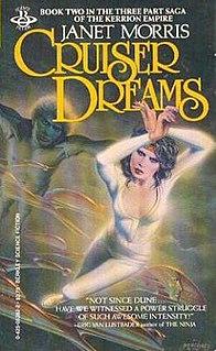 <i>Cruiser Dreams</i> novel by Janet Morris