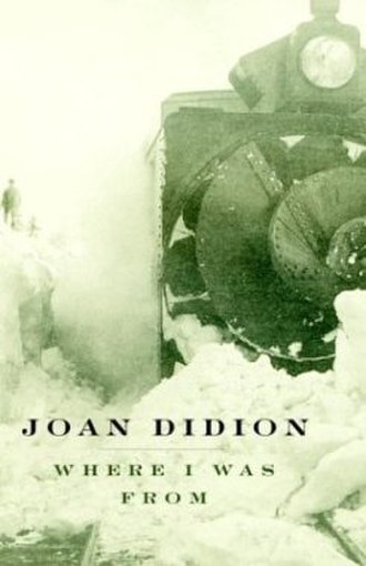 Where I Was From - Image: Didion Where