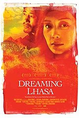 Dreaming Lhasa (2005) is the first officially recognized film from the Tibetan diaspora