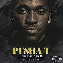 Pusha T – Fear Of God II Let Us Pray Album Listen and Download