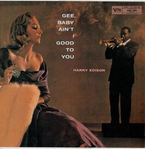 Gee Baby, Ain't I Good to You (album) - Image: Gee, Baby Ain't I Good to You (album)