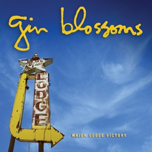 Major Lodge Victory - Image: Gin Blossoms Major Lodgecover