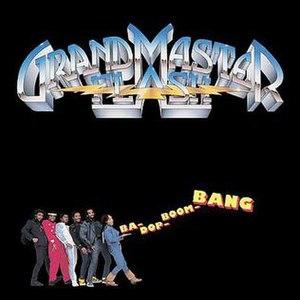 Ba-Dop-Boom-Bang - Image: Grandmaster Flash Ba Dop Boom Bang