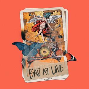 Bad at Love - Image: Halsey Bad At Love
