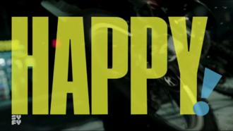 "Happy! (TV series) - Intertitle taken from the episode ""Saint Nick"""