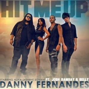 Hit Me Up (Danny Fernandes song) - Image: Hit me up danny fernandes