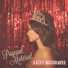 Kacey Musgraves - Pageant Material (Official Album Cover).png
