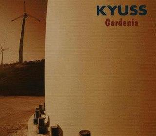 Gardenia (Kyuss song)