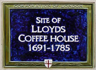 Lloyd's Coffee House - This blue plaque in Lombard Street marks the location of the former coffee house.