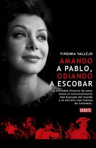 Loving Pablo, Hating Escobar - Original Spanish version