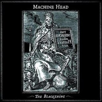 The Blackening - Image: Machine Head The Blackening