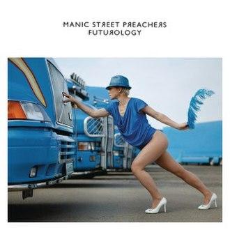 Futurology (song) - Image: Manic Street Preachers Futurology single