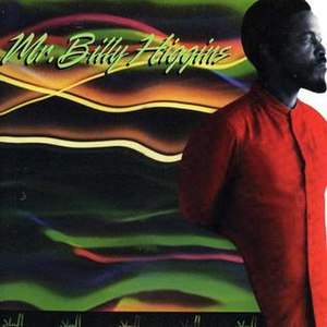 Mr. Billy Higgins - Image: Mr Billy Higgins