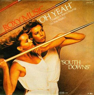 Oh Yeah (Roxy Music song) - Image: Oh Yeah (Roxy Music song)