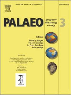 Palaeogeography, Palaeoclimatology, Palaeoecology - Image: Palaeogeography, Palaeoclimatology, Palaeoecology cover