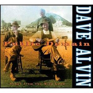 Public Domain (album) - Image: Public Domain Dave Alvin