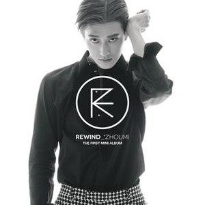 Rewind (Zhou Mi EP) - Image: Rewind Album Cover of Zhou Mi