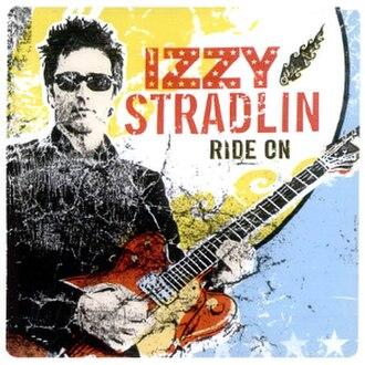 Ride On (Izzy Stradlin album) - Image: Ride On (Stradlin album)