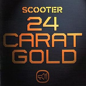 24 Carat Gold (album) - Image: Scooter 24 carat gold a