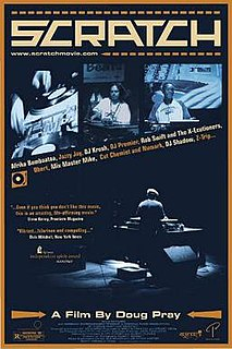 <i>Scratch</i> (2001 film) 2001 documentary film directed by Doug Pray