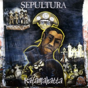 Ratamahatta - Image: Sepultura Ratamahatta