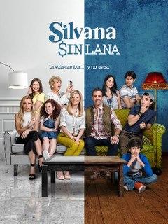 <i>Silvana sin lana</i> American telenovela (2016-17)
