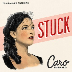 Stuck (Caro Emerald song) - Image: Stucksong
