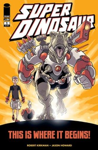 Super Dinosaur - Image: Super Dinosaur
