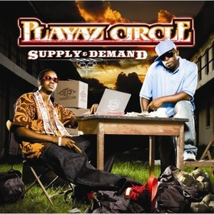 Supply & Demand (Playaz Circle album) - Image: Supply&Demand Playaz Circle