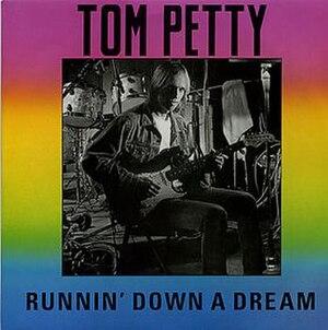Runnin' Down a Dream - Image: TP Runnin Down a Dream single
