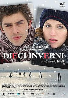<i>Ten Winters</i> 2009 Italian-Russian film directed by Valerio Mieli