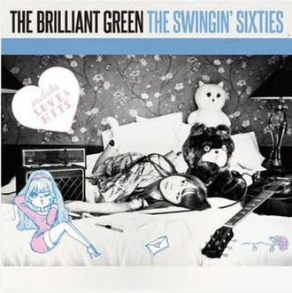 The Swingin' Sixties (The Brilliant Green album) - Image: The Brilliant Green The Swingin Sixties Cover
