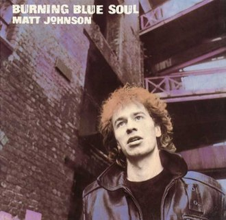 Burning Blue Soul - Image: The The Burning Blue Soul 1983 reissue cover