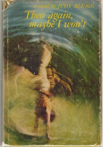 Then Again, Maybe I Won't - First edition