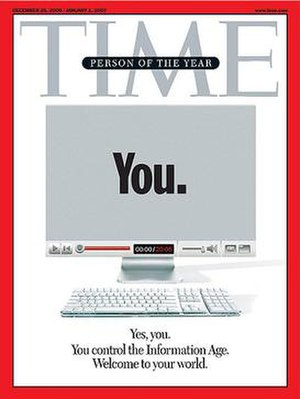 You (Time Person of the Year) - Cover of the December 25, 2006 issue. Gray area is a reflective mirror surface.