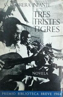 <i>Tres tristes tigres</i> (novel) 1967 novel