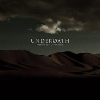 Define the Great Line - Image: Underoath Defineregular