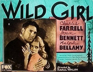 <i>Wild Girl</i> (film) 1932 film by Raoul Walsh