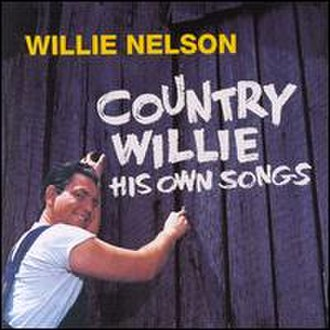 Country Willie – His Own Songs - Image: Willie Nelson Country Willie His Own Songs