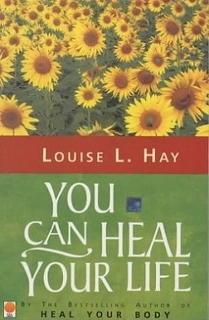 You Can Heal Your Life - Image: You Can Heal Your Life