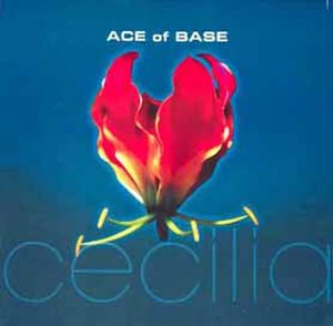 Cecilia (Ace of Base song) - Image: Ace of Base Cecilia