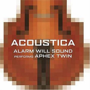 Acoustica: Alarm Will Sound Performs Aphex Twin - Image: Alarmwillsound