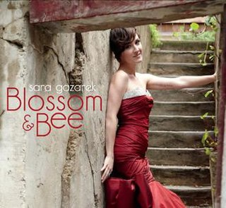 <i>Blossom & Bee</i> 2012 studio album by Sara Gazarek