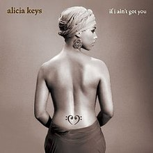 Alicia Keys - If I Ain't Got You (single cover).jpg