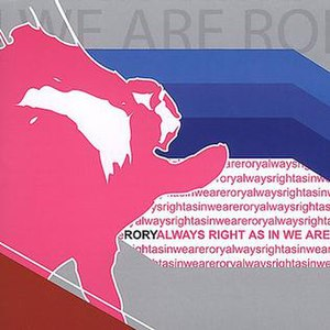 Always Right As in We Are - Image: Always Rightasinweare Rory
