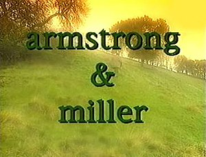 Armstrong and Miller (TV series) - Image: Armstrong & Miller (title card)