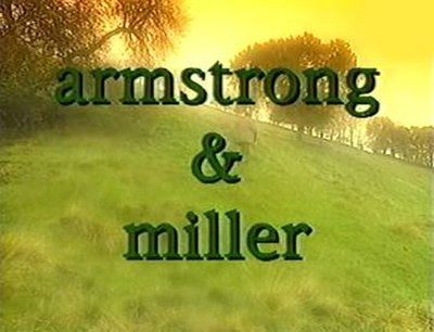 Picture of a TV show: The Armstrong And Miller Show