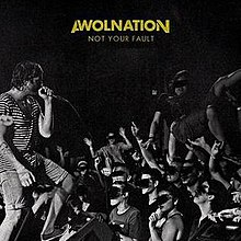 "Awolnation - ""Not Your Fault"" (Single).jpg"